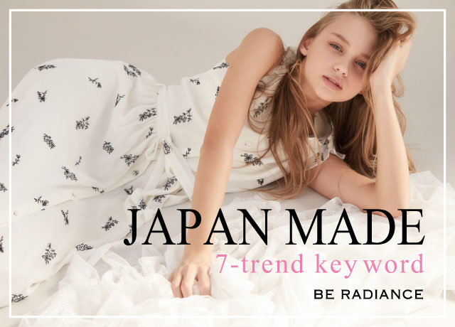 BE RADIANCE JAPAN MADE ITEM ~7 trend keywords~