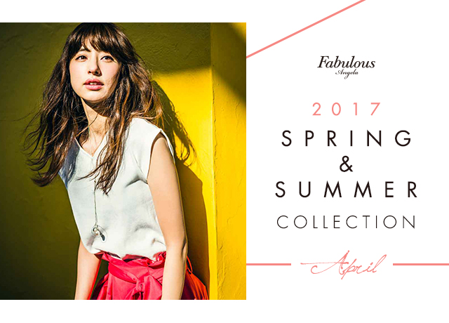 2017 SPRING & SUMMER COLLECTION April