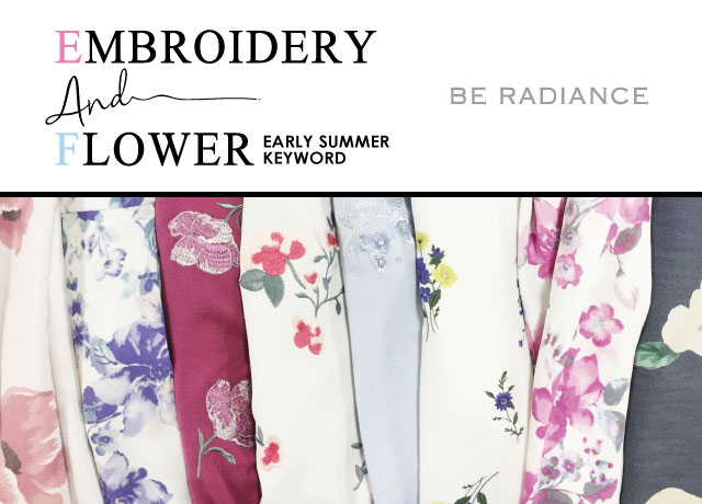 2017 EARLY SUMMER MUST KEYWORD Embroidery & Flowwer patterns