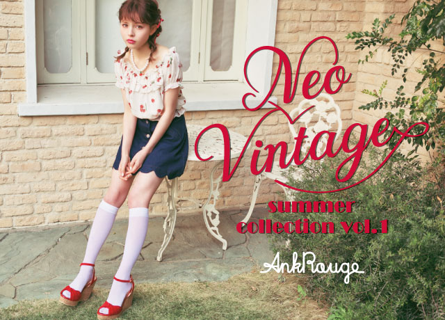 Ank Rouge 2017Summer Girly Collection 【Neo Vintage】Vol.1