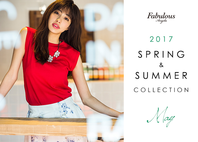 FabulousAngela 2017 SPRING & SUMMER May feat.CHIEMI AIKO