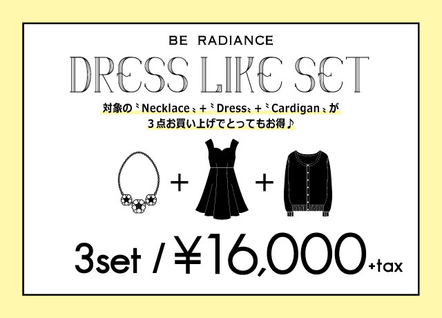 BE RADIANCE DRESS LIKE SET