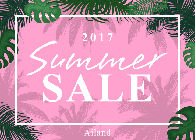 Ailand 2017 SUMMER SALE