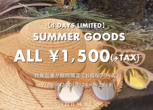 4DAYS LIMITED SUMMER GOODS ¥1,500(+TAX)