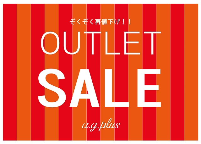 a.g.plus OUTLET SALE!!