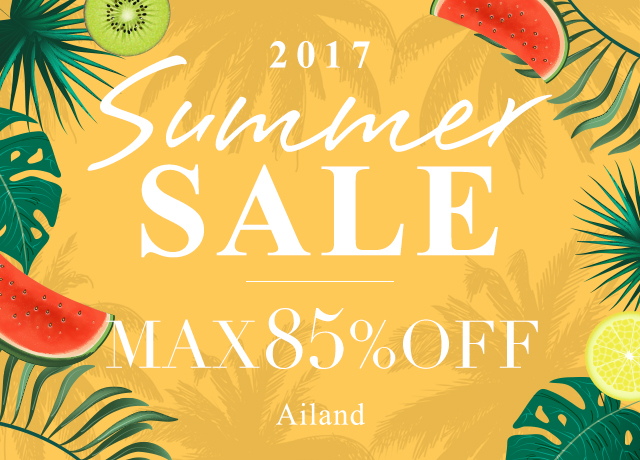 Ailand 2017 SUMMER SALE MAX85%OFF