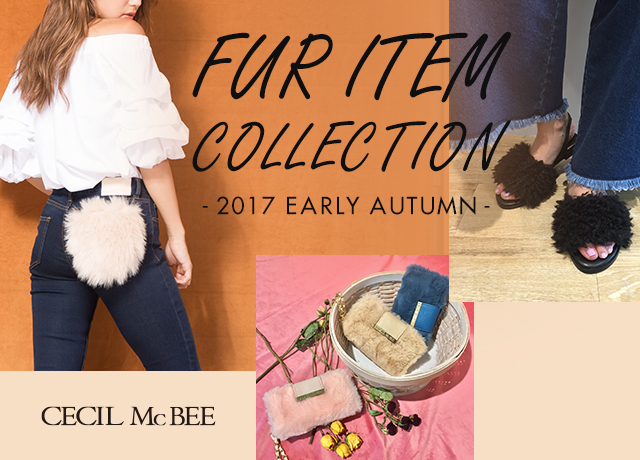 FUR ITEM COLLECTION -2017 Early Autumn -