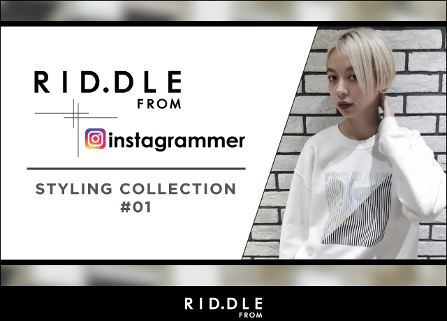RID.DLE FROM × Instagrammer styling #1