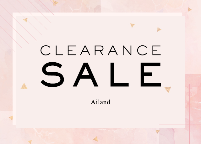 Ailand CLEARANCE SALE