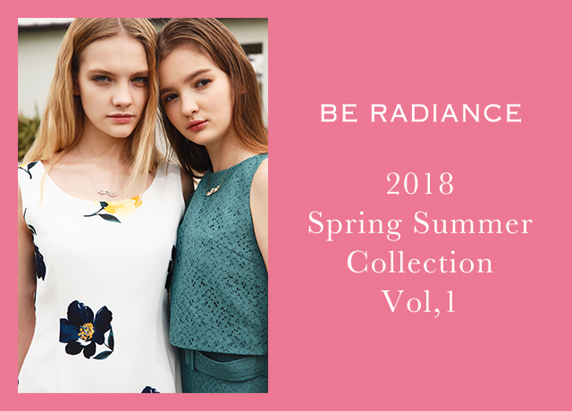 BE RADIANCE 2018 Spring Summer Collection vol,1