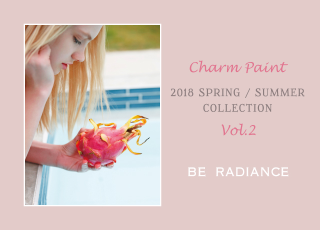 BE RADIANCE 2018 Spring Summer Collection vol,2