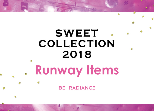 sweet collection 2018♥