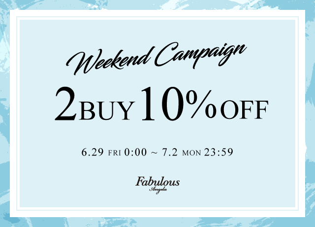 Weekend Campaign 2BUY10%OFF