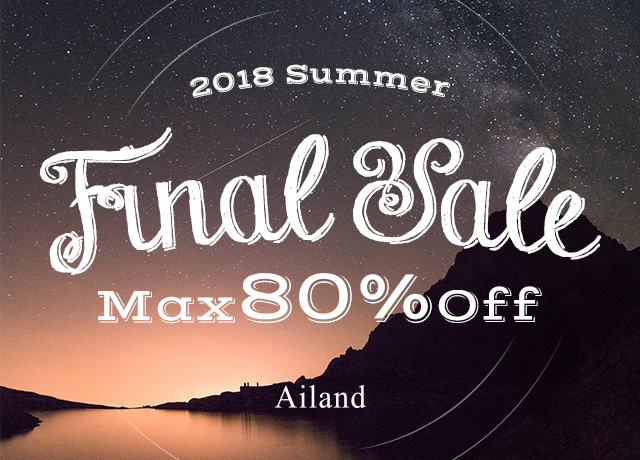 Ailand 2018 SUMMER FINAL SALE