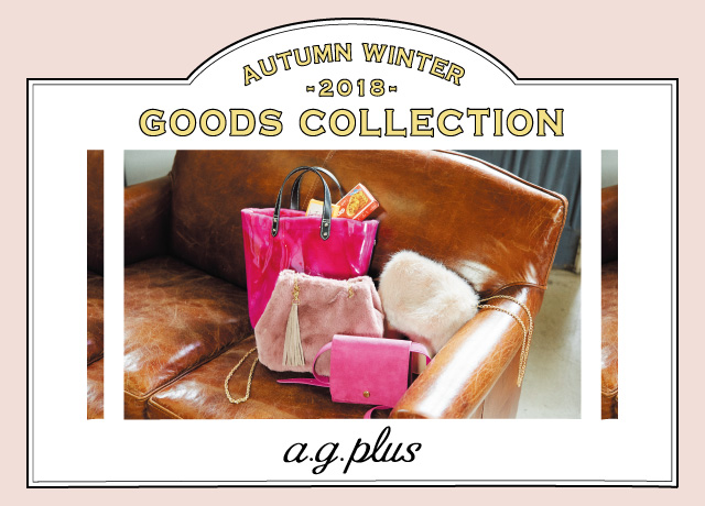 2018Autumn&Winter<br>GOODS COLLELCTION