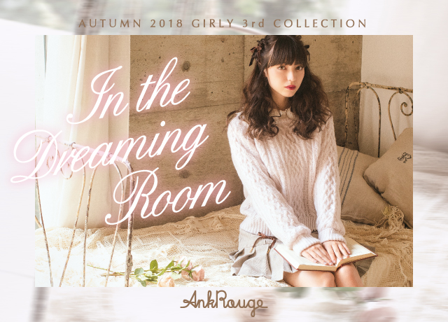 Autumn2018 GIRLY 3rd COLLECTION