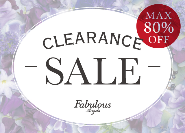 Fabulous Angela 2018 SUMMER CLEARANCE SALE