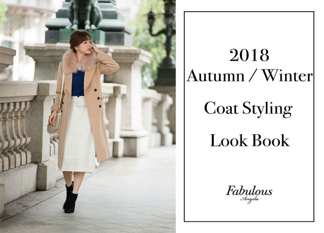 Fabulous Angela<br>2018 Autumn Winter<br>Coat Styling Look Book