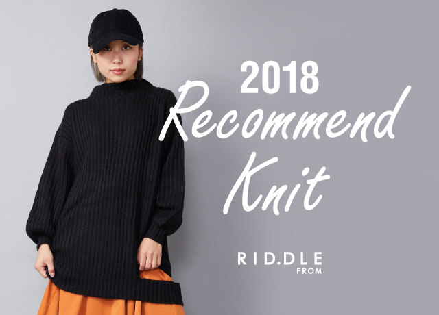 RID.DLE FROM<br>2018 Recommend Knit