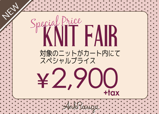 SPECIAL PRICE KNIT FAIR