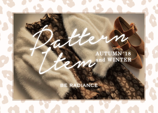 PATTERN ITEM AUTUMN and WINTER'18