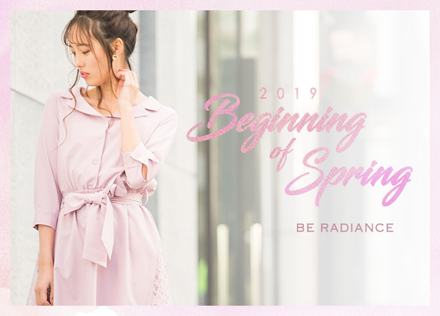 BE RADIANCE<br>Beginning of Spring'19