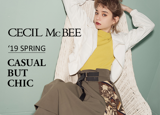 '19 SPRING<br>『CASUAL BUT CHIC!』