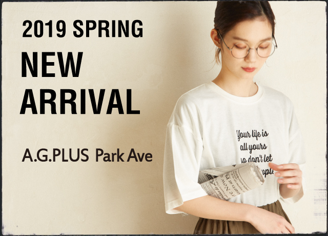 【A.G.PLUS Park Ave】 <br>New Arrival