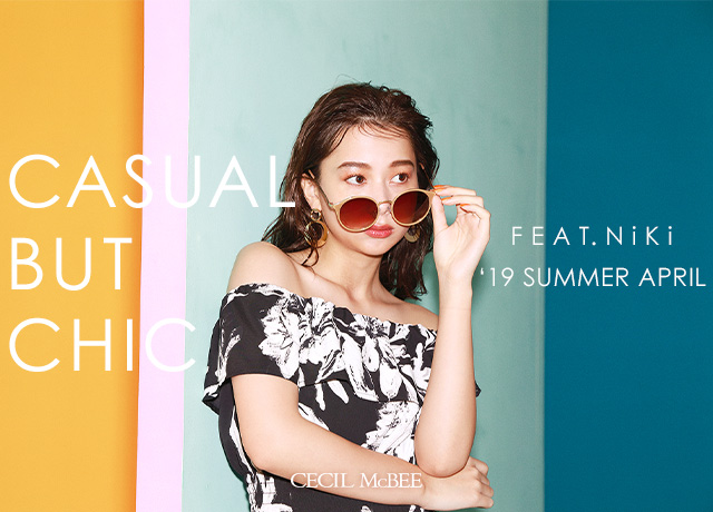 19 SUMMER APRIL<br>【CASUAL BUT CHIC】<br>FEAT,Niki