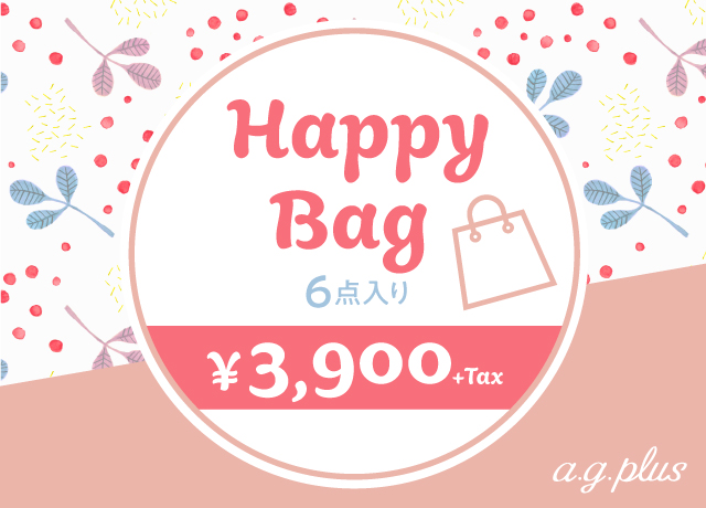 【a.g.plus HAPPY BAG】<br>¥3,900+tax