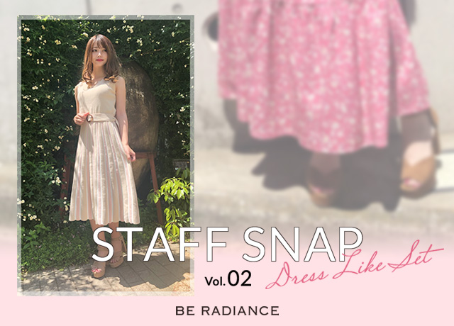 STAFF SNAP vol.2 - Dress Like Fair-