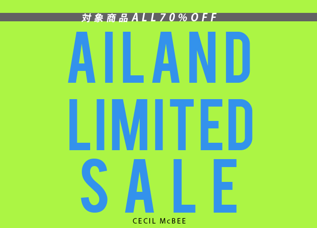 ★Ailand Limited★<br>4日間限定 TIME SALE<br>対象品番がALL70%OFF!!