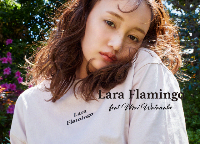Lara Flamingo<br>Feat.わたなべ麻衣 vol.2