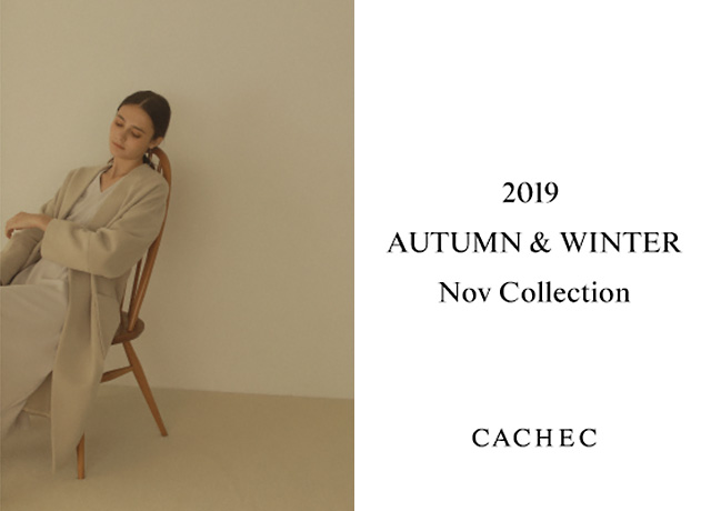 CACHEC 2019 AUTUMN & WINTER  Nov Collection