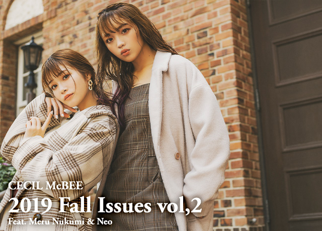 【2019 Fall Issues vol,2】<br>Feat.Meru Nukumi & Neo