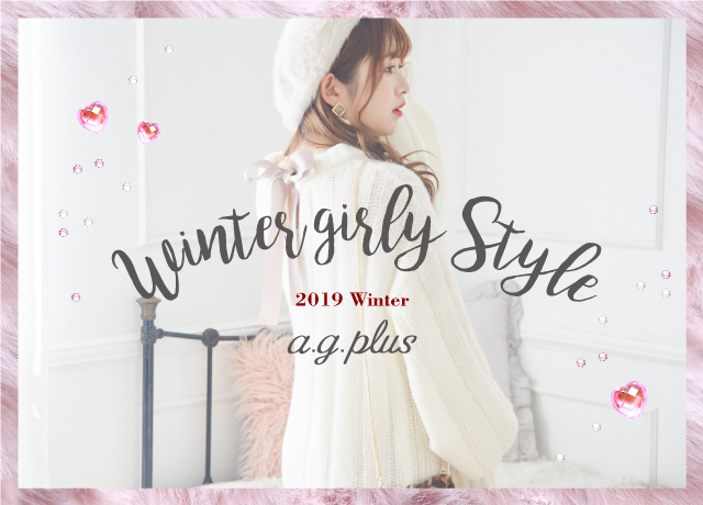 【a.g.plus】<br>Winter girly Style
