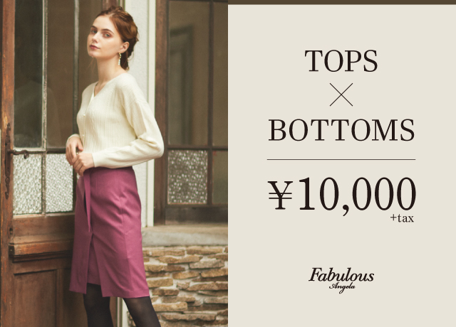 TOPS×BOTTOM ¥10,000+tax