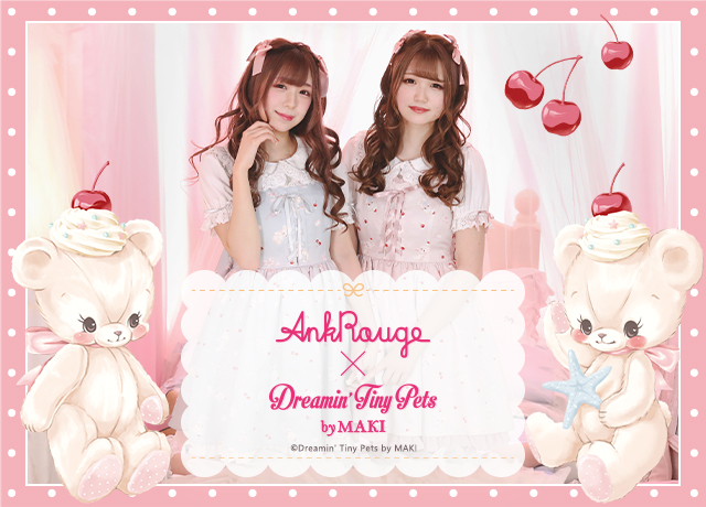 Ank Rouge×Dreamin Tiny Pets by MAKI