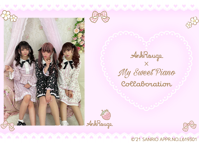 AnkRouge×MySweetPiano Collaboration
